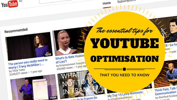 The Essential Tips for YouTube Optimization That You Need to Know