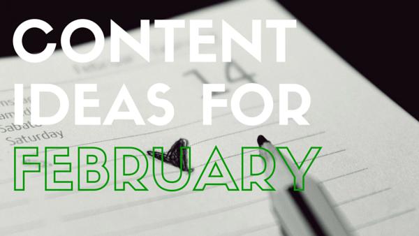 Social Media Content Plan Ideas: February