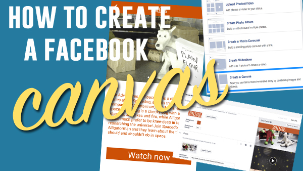How to Use Facebook's Canvas Creator (and the Mistakes Not to Make)