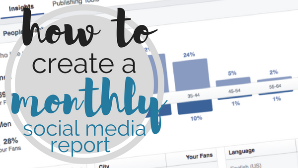 [TEMPLATE] How to Create a Monthly Social Media Report