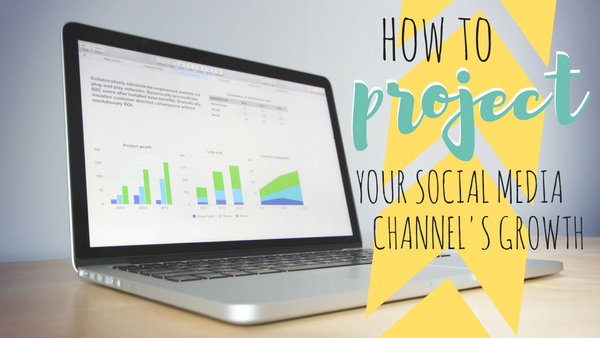 How to Project Your Social Media Channel's Growth