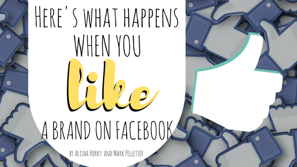 Here's What Happens When You 'Like' a Brand on Facebook